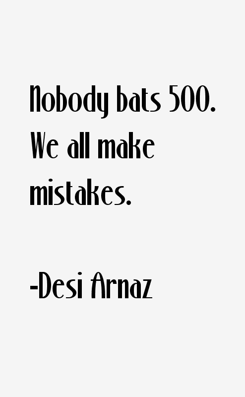 Desi Arnaz Quotes