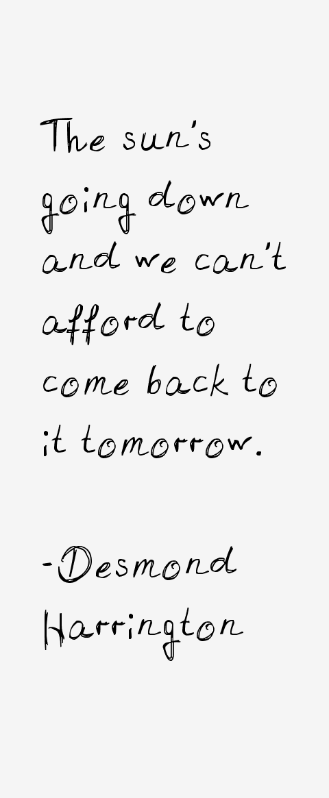 Desmond Harrington Quotes