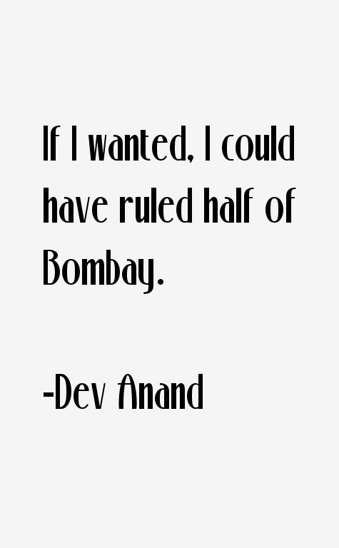Dev Anand Quotes