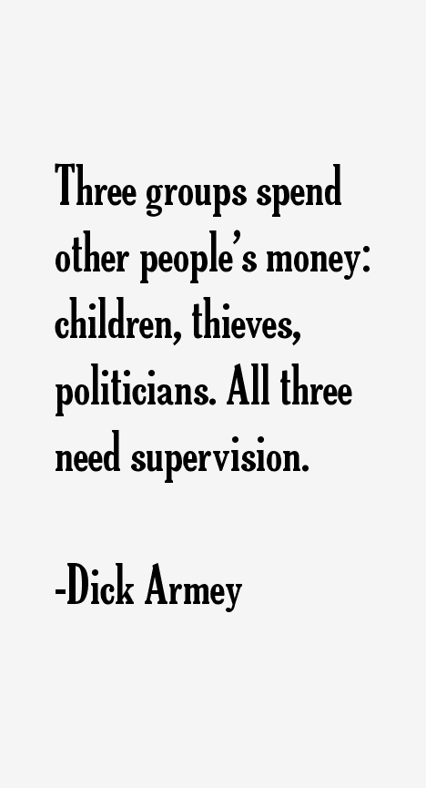 Dick Armey Quotes 55