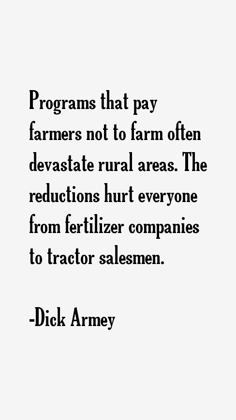 Dick Armey Quotes 71