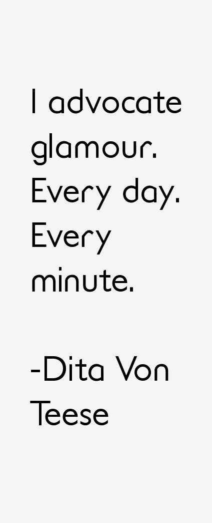 Dita Von Teese Quotes