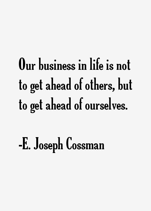 E. Joseph Cossman Quotes
