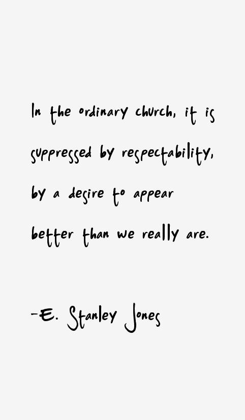 E. Stanley Jones Quotes