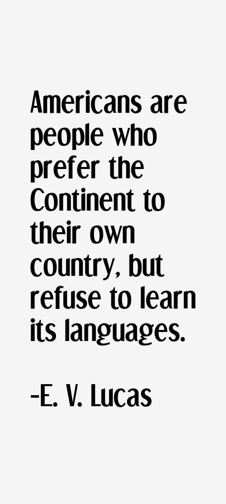 E. V. Lucas Quotes