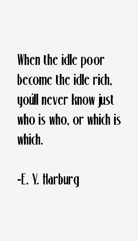 E. Y. Harburg Quotes