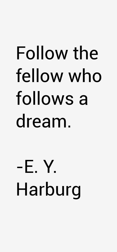 E. Y. Harburg Quotes