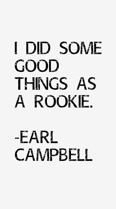 Earl Campbell Quotes