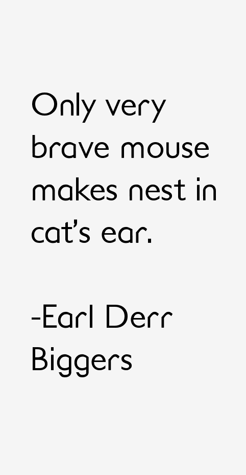 Earl Derr Biggers Quotes