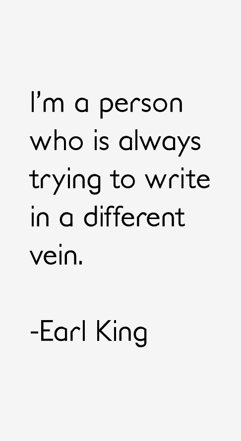 Earl King Quotes