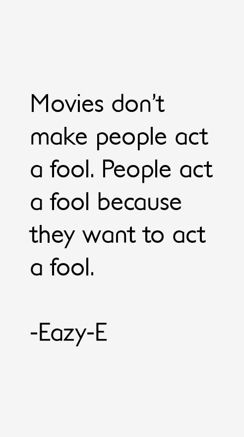 Eazy-E Quotes