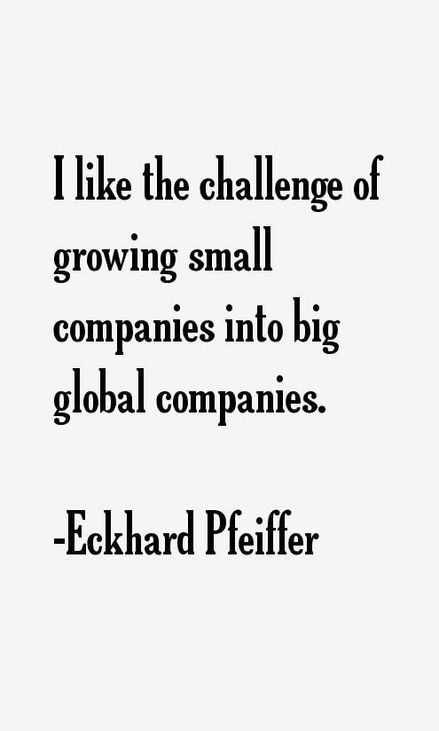 Eckhard Pfeiffer Quotes