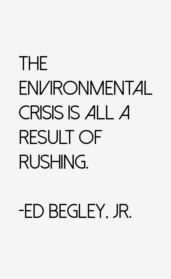 Ed Begley, Jr. Quotes
