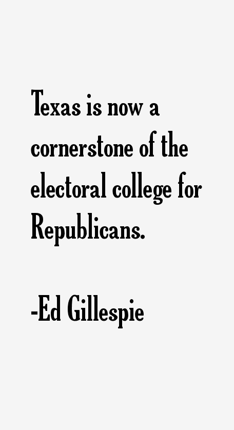 Ed Gillespie Quotes