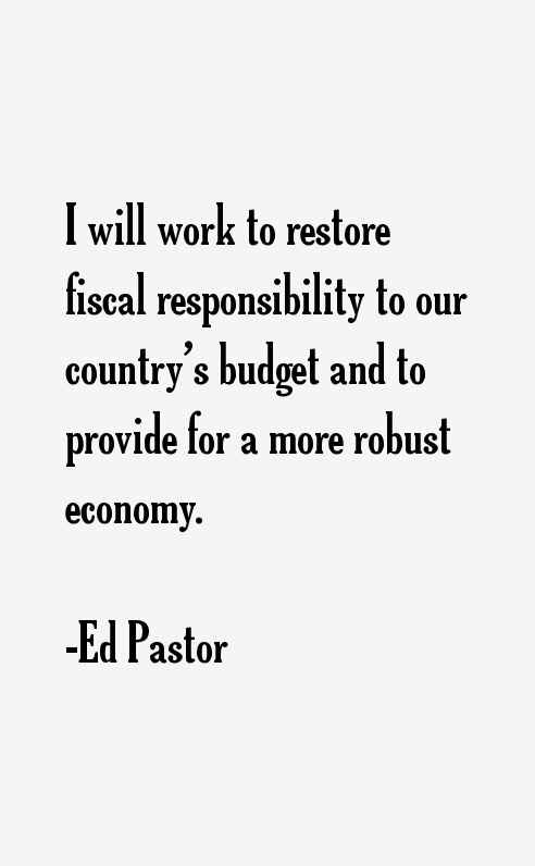 Ed Pastor Quotes