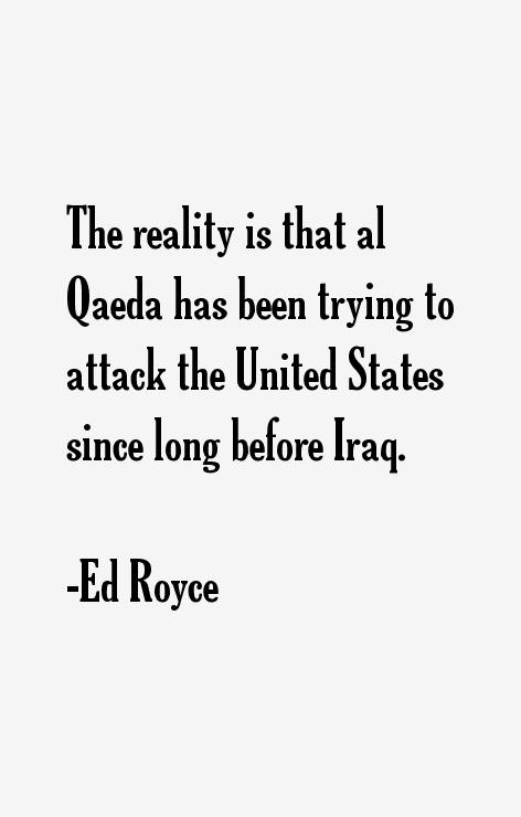 Ed Royce Quotes