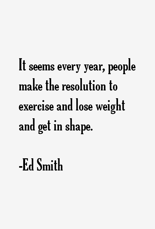 Ed Smith Quotes