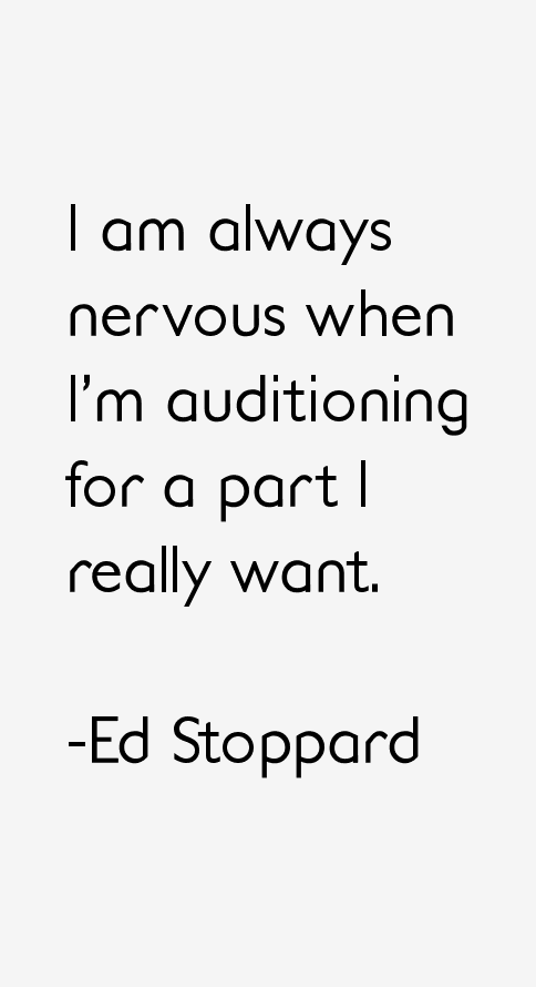 Ed Stoppard Quotes