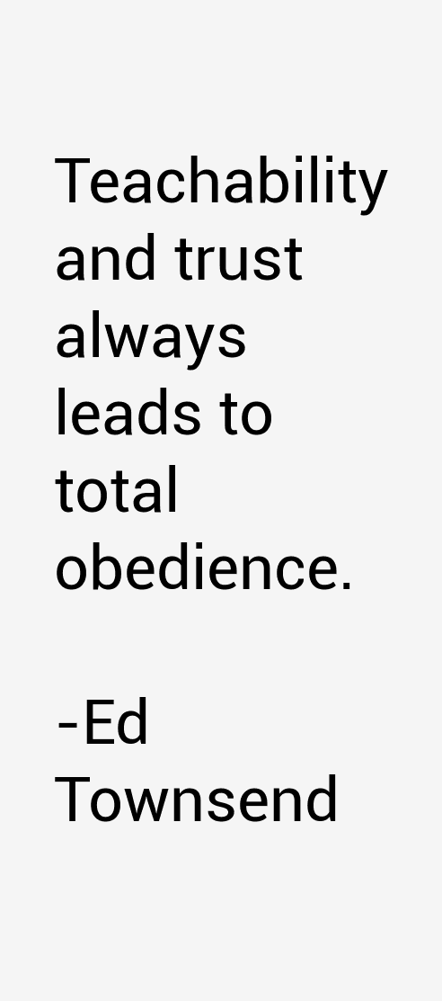 Ed Townsend Quotes