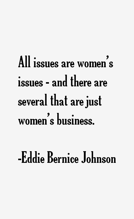 Eddie Bernice Johnson Quotes