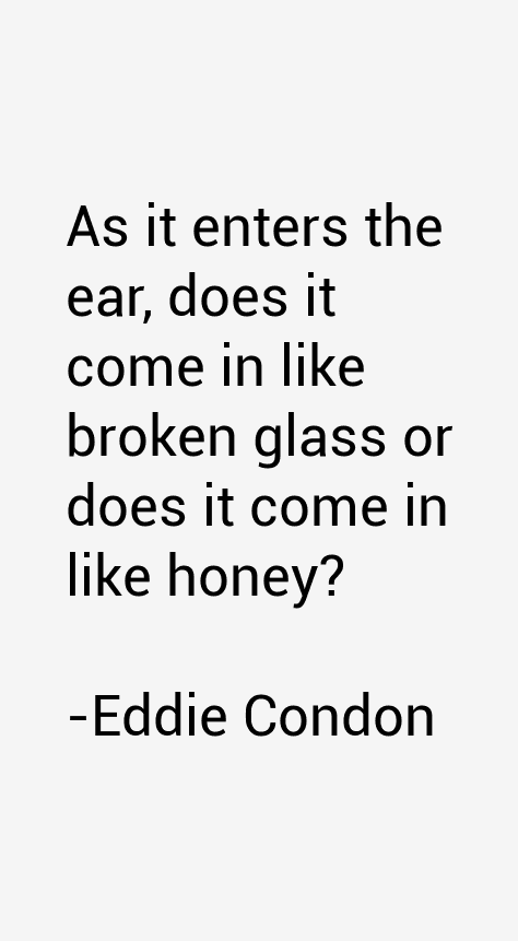 Eddie Condon Quotes