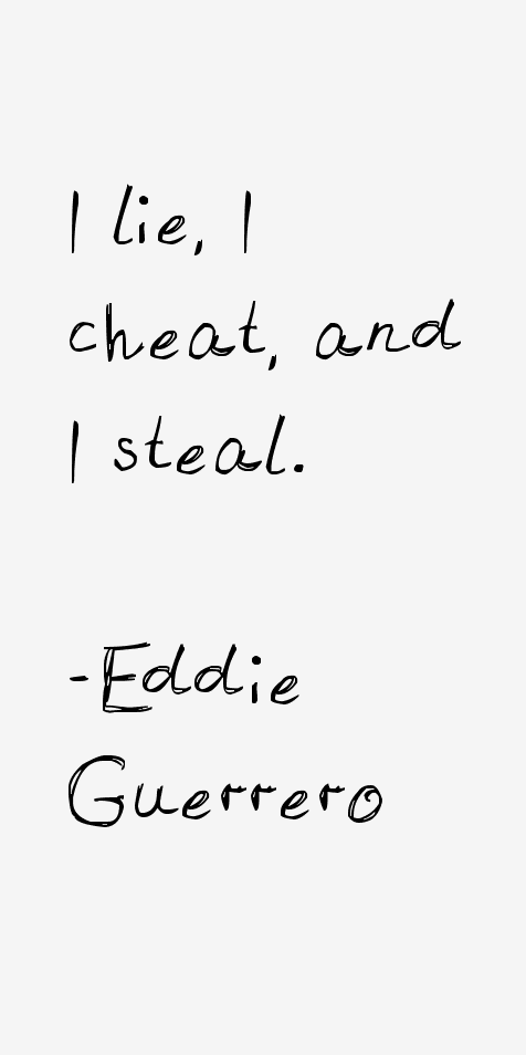 Eddie Guerrero Quotes