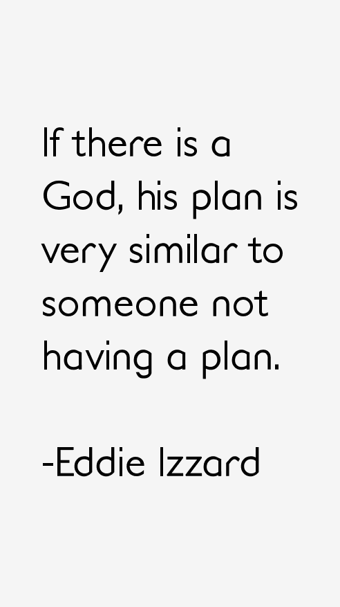 Eddie Izzard Quotes