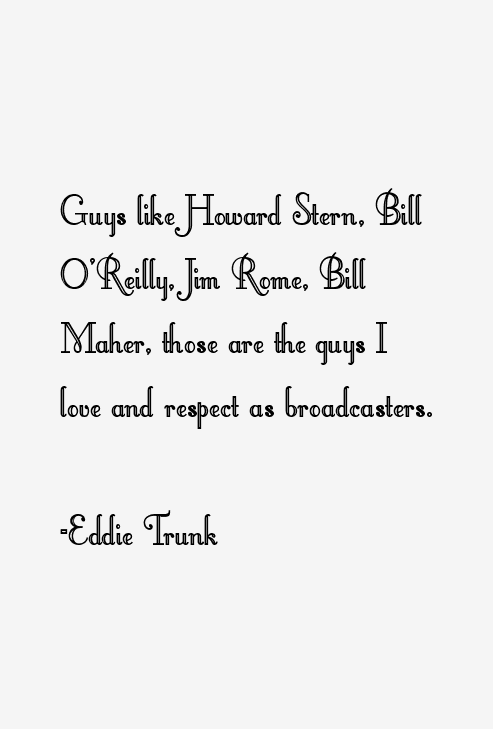 Eddie Trunk Quotes