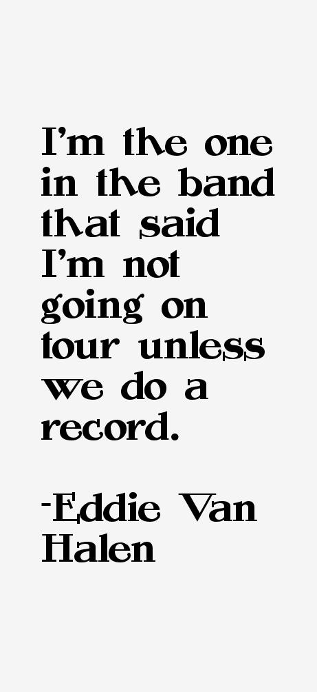 Eddie Van Halen Quotes