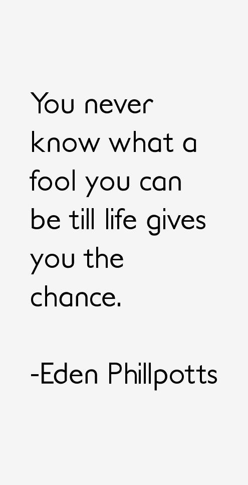 Eden Phillpotts Quotes