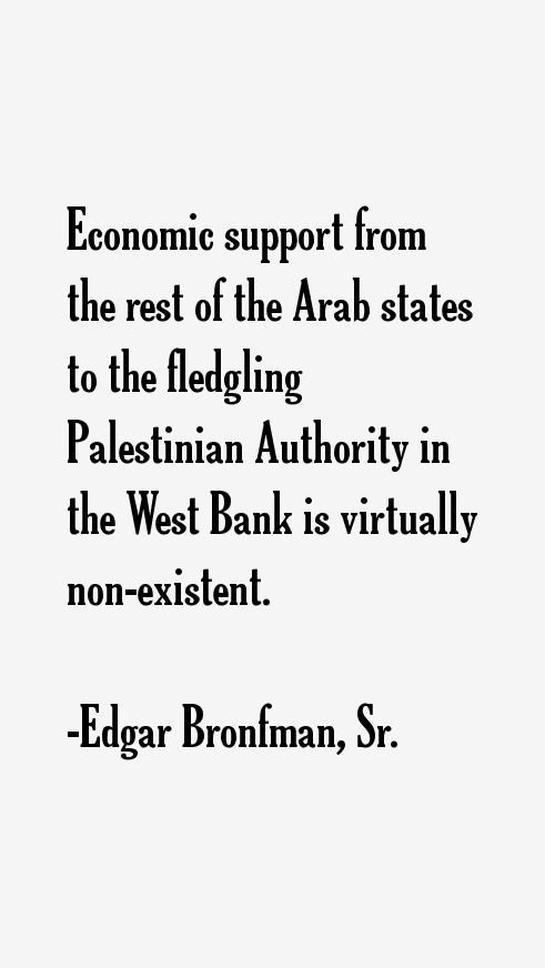 Edgar Bronfman, Sr. Quotes