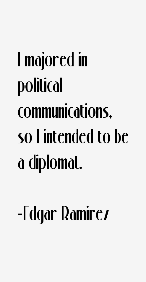 Edgar Ramirez Quotes