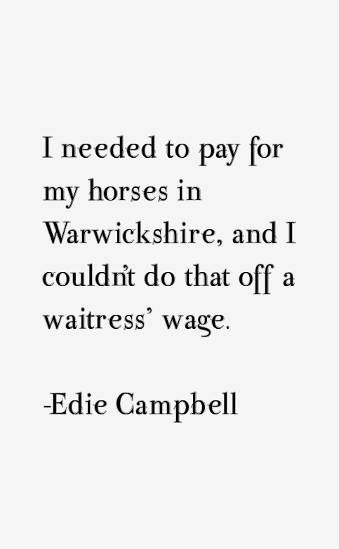 Edie Campbell Quotes