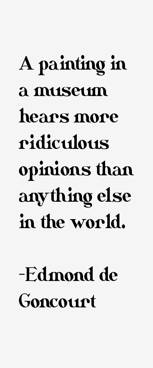 Edmond de Goncourt Quotes