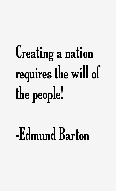 Edmund Barton Quotes