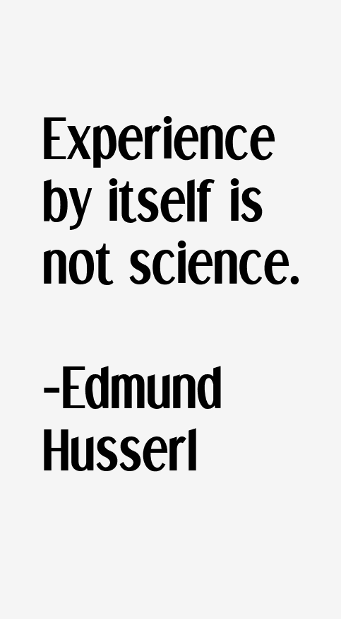 Edmund Husserl Quotes
