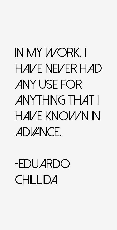 Eduardo Chillida Quotes