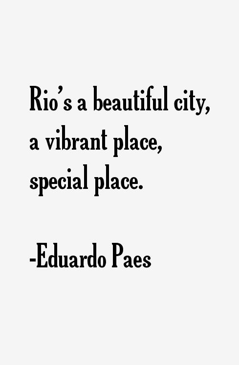 Eduardo Paes Quotes