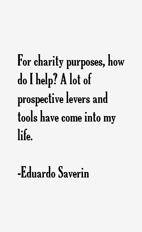 Eduardo Saverin Quotes