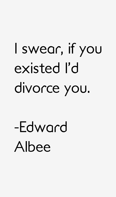 Edward Albee Quotes