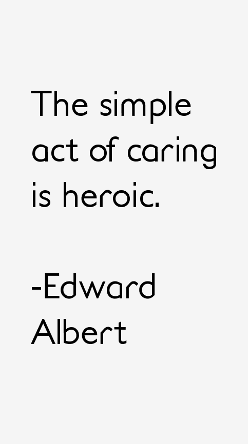 Edward Albert Quotes