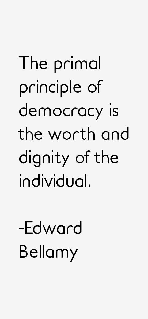 Edward Bellamy Quotes