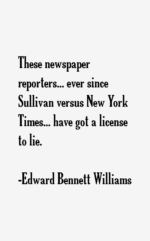 Edward Bennett Williams Quotes