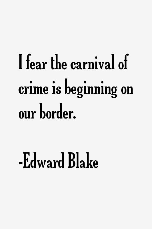 Edward Blake Quotes