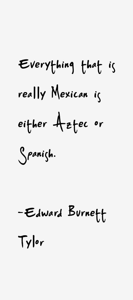 Edward Burnett Tylor Quotes