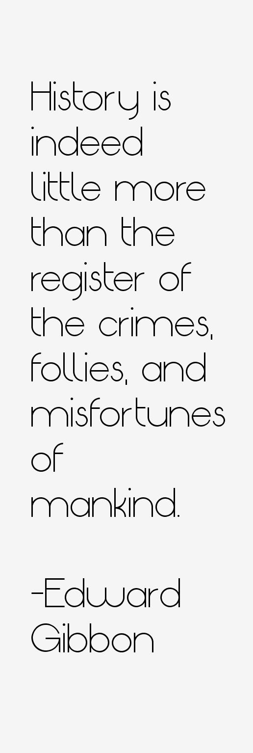 Edward Gibbon Quotes