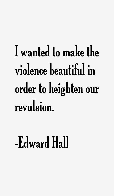 Edward Hall Quotes