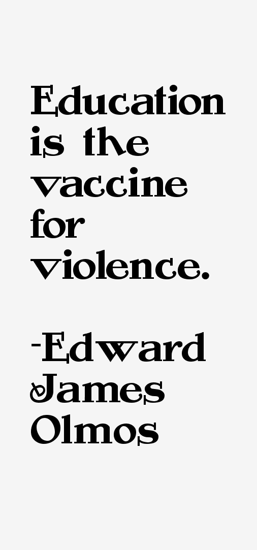 Edward James Olmos Quotes