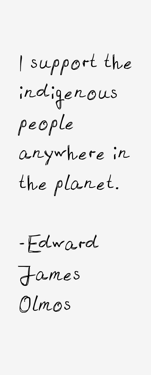 Edward James Olmos Quotes