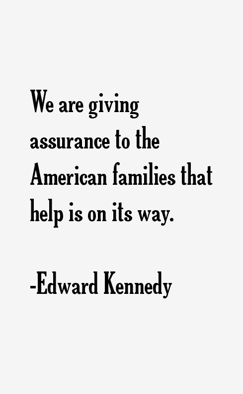 Edward Kennedy Quotes